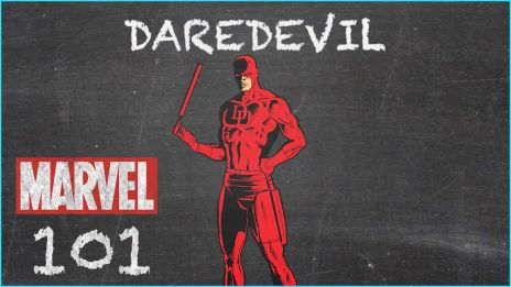 Man Without Fear - Daredevil - MARVEL 101
