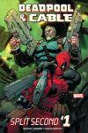 Deadpool & Cable: Split Second (2015) #1