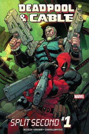 Deadpool & Cable: Split Second (2015) #1