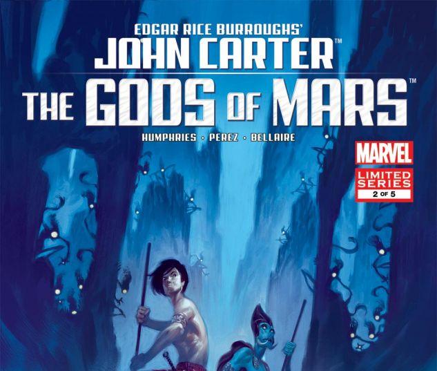 JOHN CARTER: THE GODS OF MARS (2011) #2 Cover