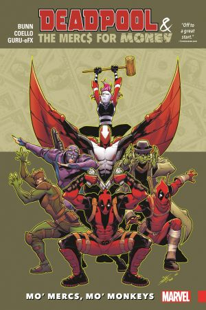 Deadpool & The Mercs for Money Vol. 1: Mo' Mercs, Mo' Monkeys (Trade Paperback)