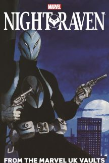 Night Raven: From The Marvel UK Vaults (Trade Paperback)