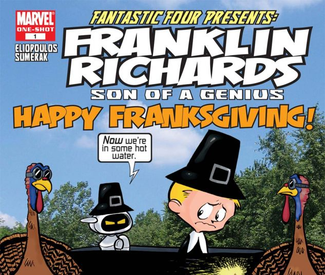 Franklin Richards: Happy Franksgiving! (2006) #1