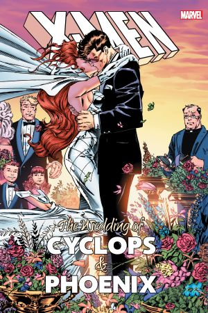 X-Men: The Wedding of Cyclops & Phoenix (Hardcover)