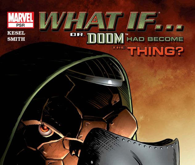 WHAT IF DOCTOR DOOM HAD BECOME THE THING? (2004)