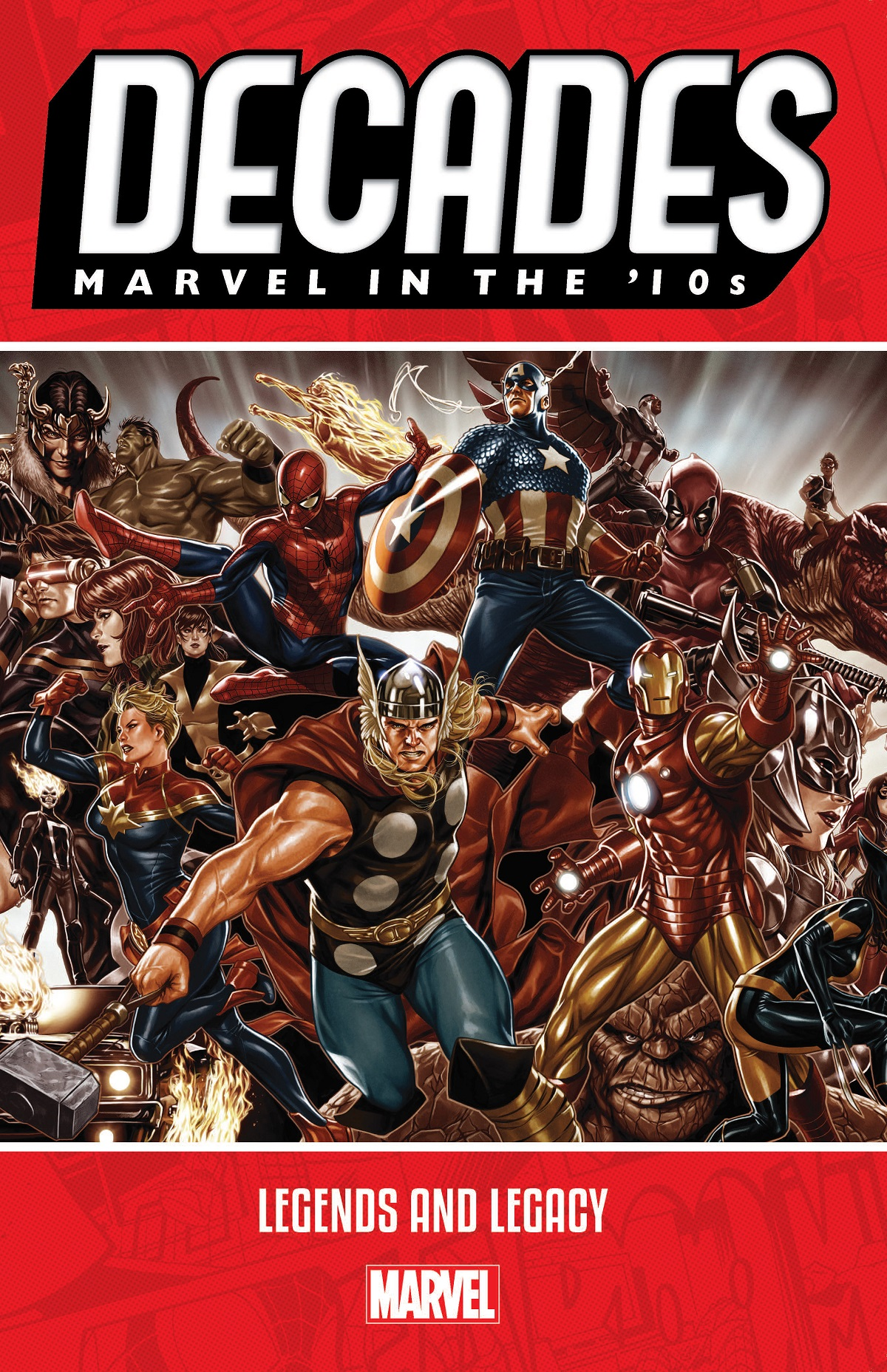 Decades: Marvel In The '10s - Legends And Legacy (Trade Paperback)