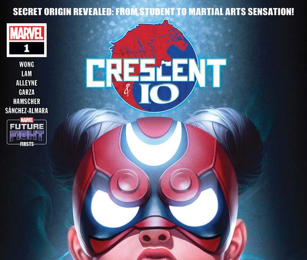 FUTURE FIGHT FIRSTS: CRESCENT AND IO 1 #1
