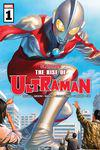 The Rise of Ultraman #1