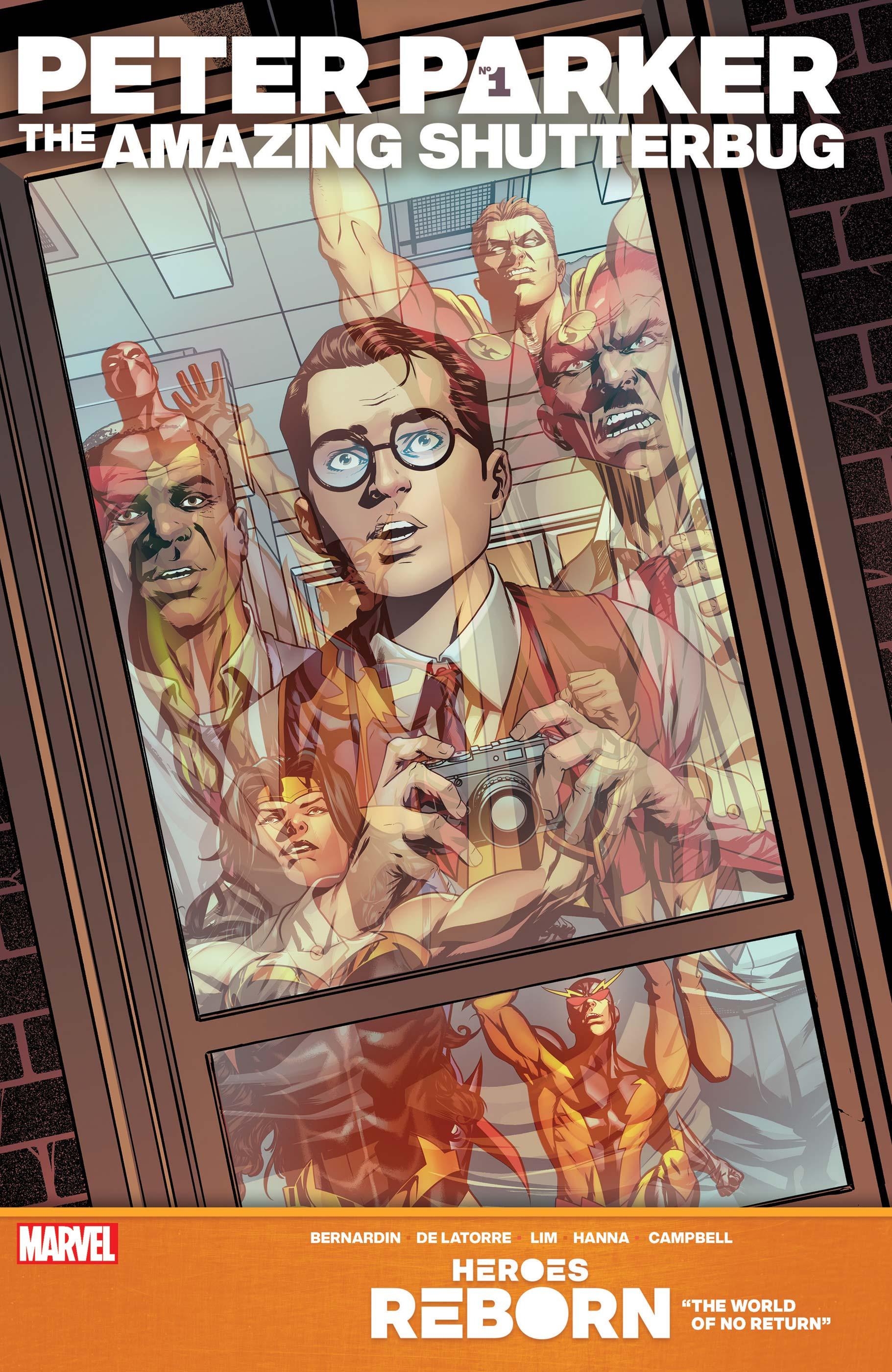 Heroes Reborn: Peter Parker, The Amazing Shutterbug (2021) #1