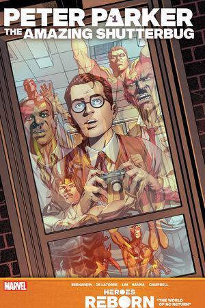 Heroes Reborn: Peter Parker, The Amazing Shutterbug #1