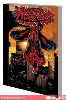 Spider-Man: Family Ties (Trade Paperback)