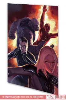 Ultimate Fantastic Four Vol. 10: Ghosts (Trade Paperback)