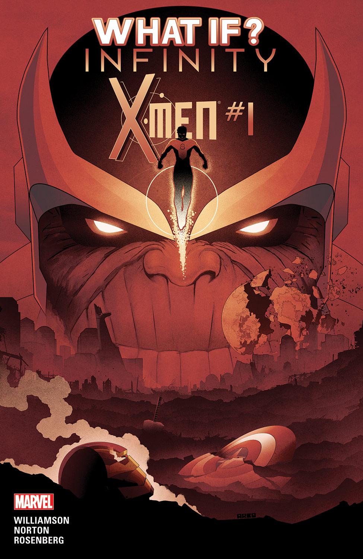 What If? Infinity- X-Men (2015) #1