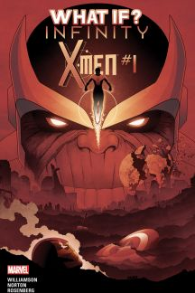 What If? Infinity- X-Men (2015) #1
