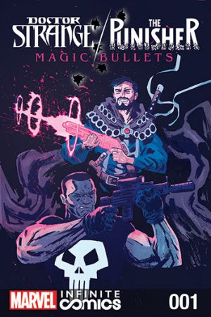 Doctor Strange/Punisher: Magic Bullets Infinite Comic (2016 - 2017)