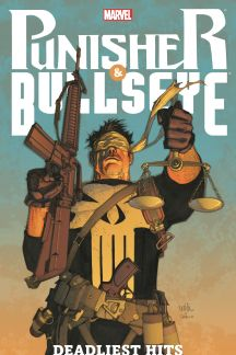 Punisher & Bullseye: Deadliest Hits (Trade Paperback)