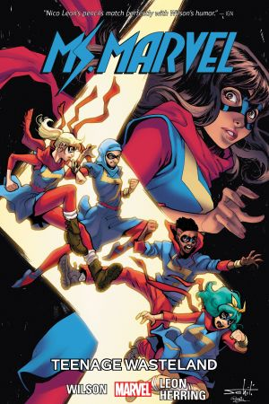 Ms. Marvel Vol. 9: Teenage Wasteland (Trade Paperback)