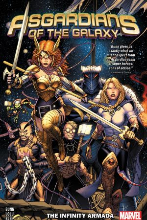 Asgardians Of The Galaxy Vol. 1: The Infinity Armada (Trade Paperback)
