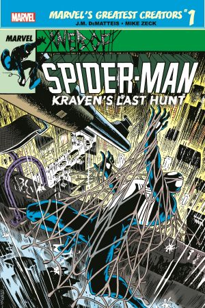Marvel's Greatest Creators: Spider-Man - Kraven's Last Hunt #1