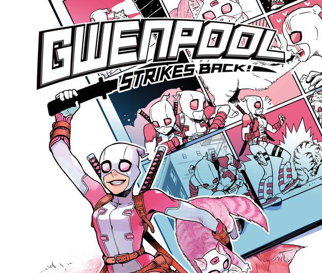 Gwenpool Strikes Back #2