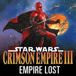 Star Wars: Crimson Empire Iii - Empire Lost