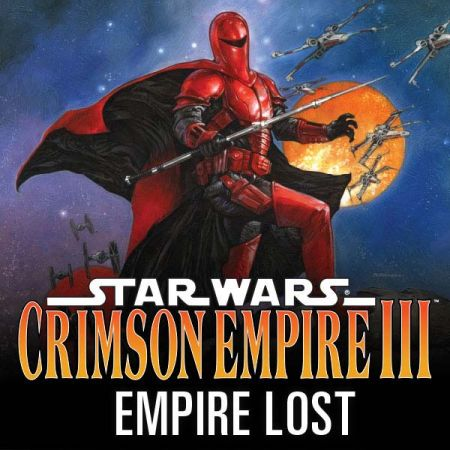 Star Wars: Crimson Empire Iii - Empire Lost (2011 - 2012)