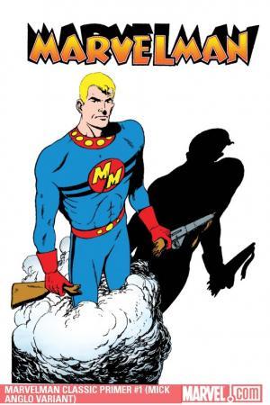 Marvelman Classic Primer (2010) #1 (MICK ANGLO VARIANT)