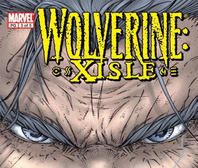 Wolverine: Xisle #3