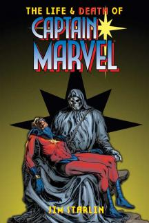 Life and Death of Captain Marvel, the (Trade Paperback)