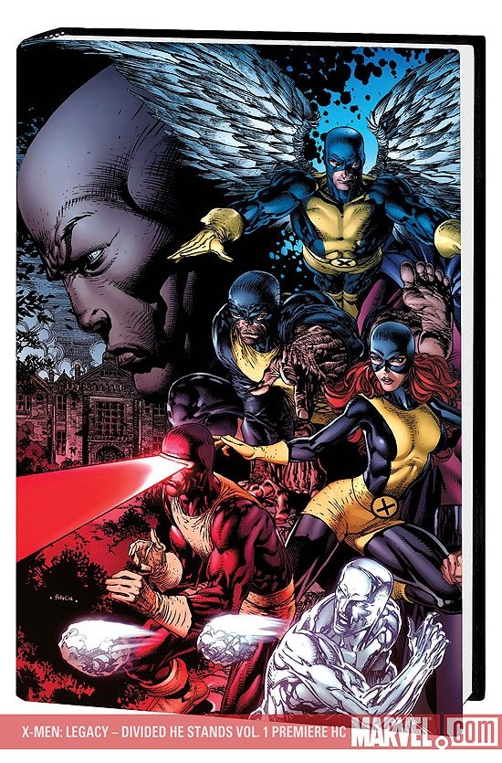X-Men: Legacy - Divided He Stands Premiere (Hardcover)