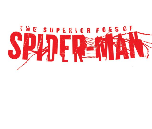 THE SUPERIOR FOES OF SPIDER-MAN 1 BLANK COVER VARIANT