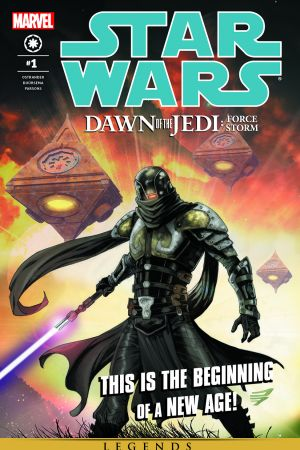 Star Wars: Dawn of the Jedi - Force Storm #1