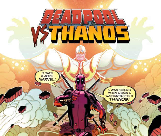 Deadpool vs Thanos #1
