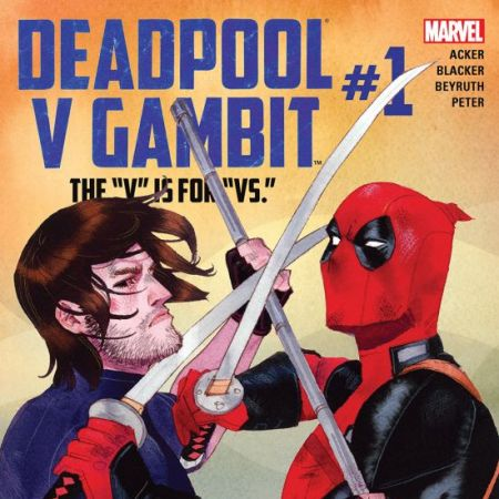 Deadpool Vs. Gambit (2016)