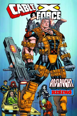 Cable & X-Force: Onslaught Rising (Trade Paperback)