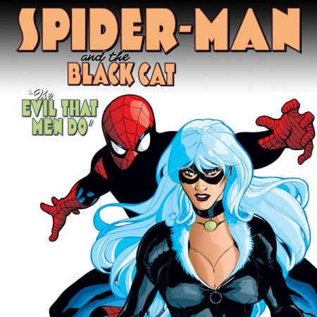 Spider-Man/Black Cat: Evil That Men Do