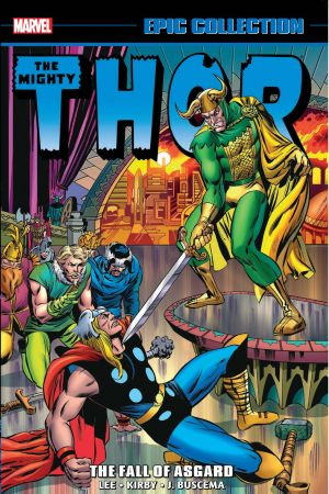 THOR EPIC COLLECTION: THE FALL OF ASGARD TPB (Trade Paperback)
