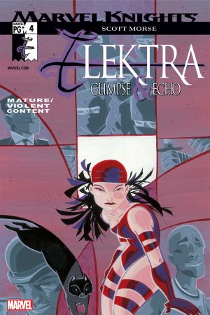 Elektra: Glimpse and Echo #4