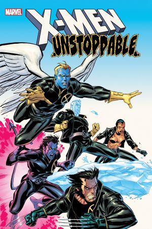 X-Men: Unstoppable (Trade Paperback)