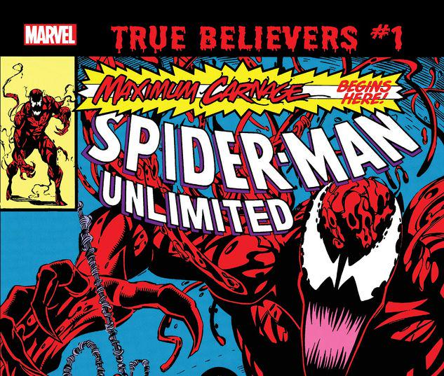TRUE BELIEVERS: ABSOLUTE CARNAGE - MAXIMUM CARNAGE 1 #1