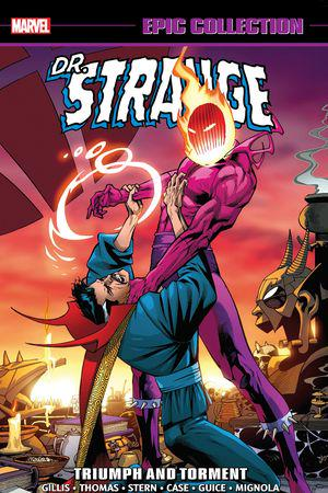 Doctor Strange Epic Collection: Triumph And Torment (Trade Paperback)