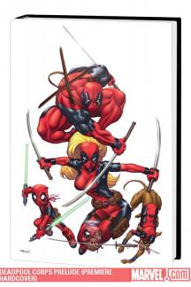 Deadpool Corps Prelude (Hardcover)
