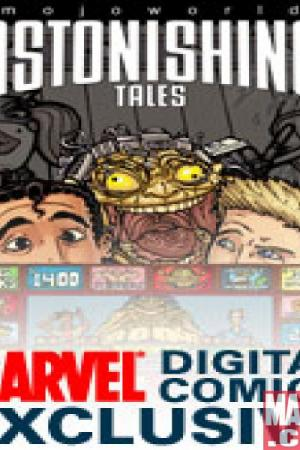 Astonishing Tales: Mojoworld Digital Comic #2