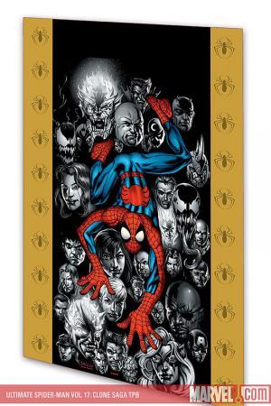 Ultimate Spider-Man Vol. 17: Clone Saga (2007)