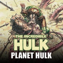 True Believers: Planet Hulk (2015 - Present)