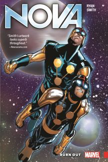 Nova: The Human Rocket Vol. 1 - Burn Out (Trade Paperback)