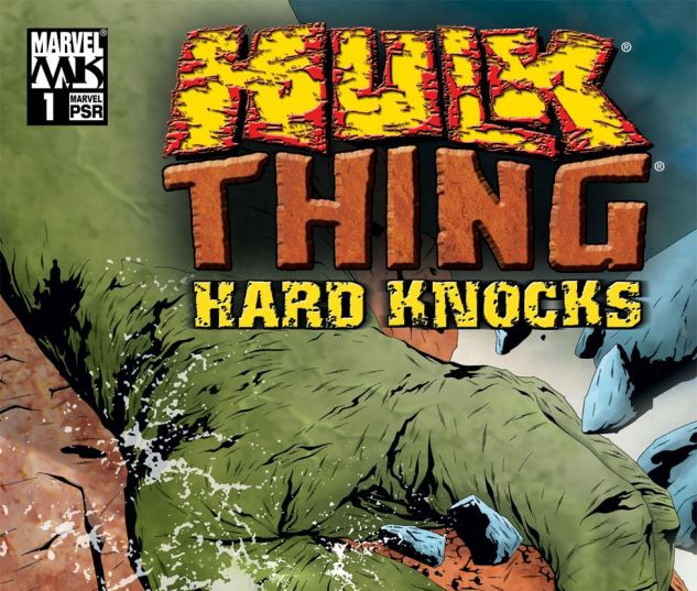 HULK_THING_HARD_KNOCKS_2004_1
