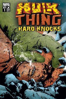 Hulk & Thing: Hard Knocks (2004) #1