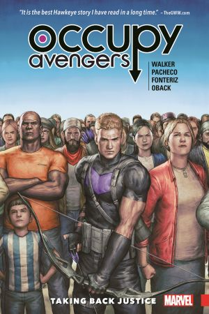 Occupy Avengers Vol. 1: Taking Back Justice (Trade Paperback)