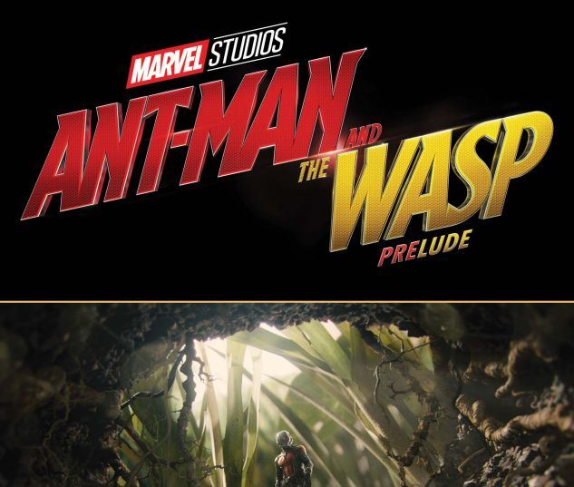 cover from Marvel's Ant-Man and the Wasp Prelude (2018) #1